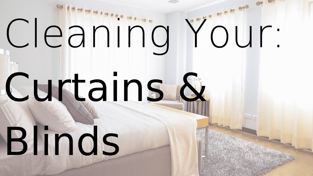 cleaning your curtains and blinds